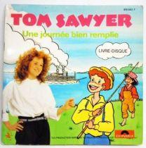 Tom Sawyer - Livre-Disque 45T - Une journée bien remplie - Polydor 1982