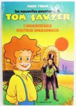 Tom Sawyer - Livre Edition G. P. Rouge et Or A2 - L\'insaisissable Docteur Sparadrock
