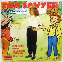 Tom Sawyer - Disque 45T - Générique C\'est l\'Amérique - Polydor 1982