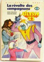 Ulysses 31 - Children story book \'\'La révolte des compagnons\'\'