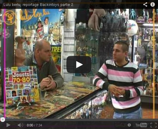 Backintoys - Reportage sur Lulu Berlu (2008) Part.2