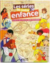 \'\'Les séries de notre enfance\'\' par M. Eluasti et N. Zemrak - Editions Pollux