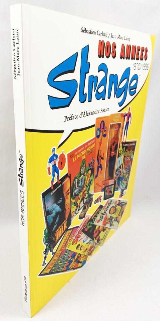 \'\'Nos Années Strange 1970-1996\'\' par S. Carletti et J.M. Lainé - Flammarion