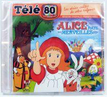 Alice au pays des merveilles - CD audio Télé 80 - Bande originale remasterisée