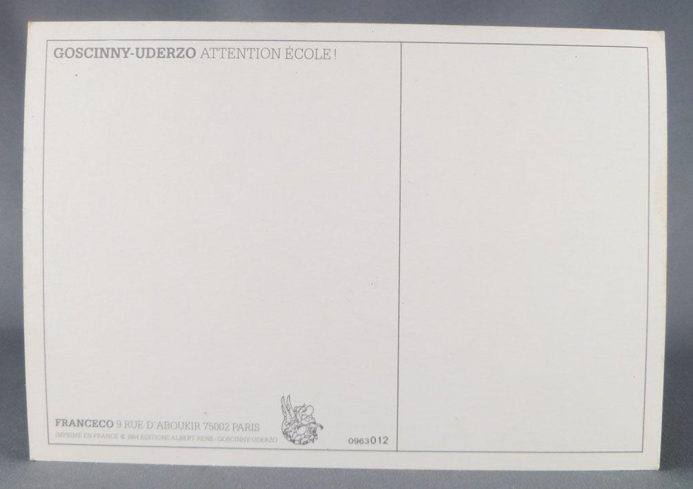 Asterix - Postal Card 1984 Franceco Albert René Goscinny Uderzo -  Attention école !