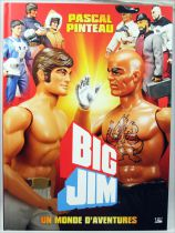 Big Jim : A World of Adventures (by Pascal Pinteau) - Bragelonne Hachette
