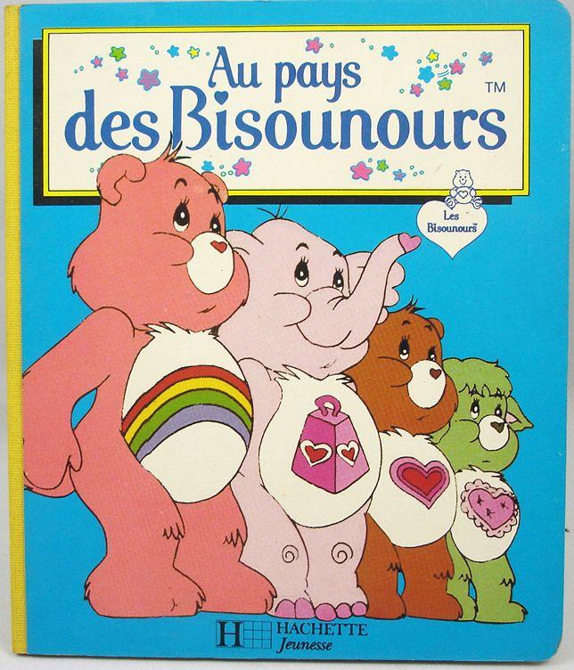 Bisounours - Livre - Au pays des Bisounours - Hachette Jeunesse