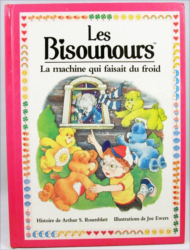 Bisounours - Livre - La machine qui faisait du froid - Parker