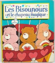 Bisounours - Livre - Les Bisounours et le chapeau magique - Hachette Jeunesse