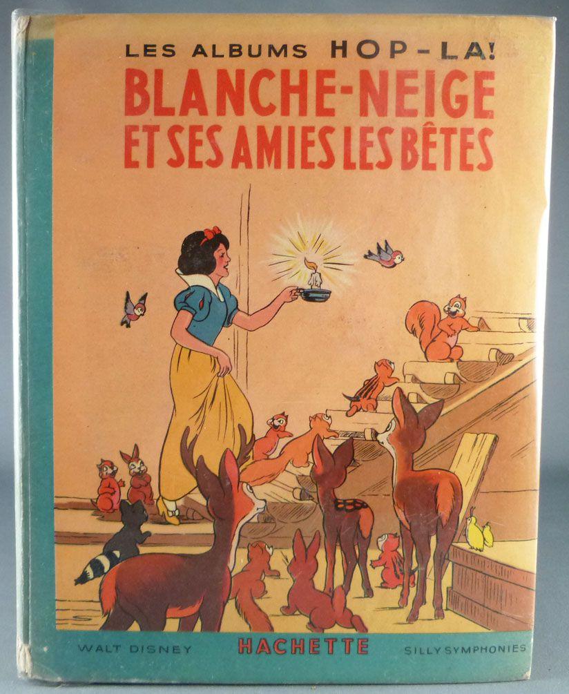 Blanche Neige Les 7 Nains Hachette Album Hop La Livre Pop Up Blanche Neige Ses Amis Les Betes Eo 1938
