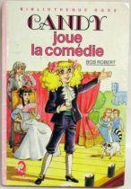 Candy - Livre Bibliothèque Rose \'\'Candy joue la comédie\'\'