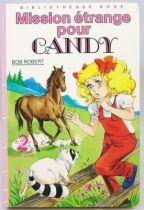 Candy - Livre Bibliothèque Rose \'\'Mission étrange pour Candy\'\'