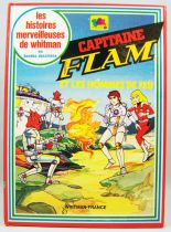 Capitain Flam - Edition Whitman-France TF1 - Capitain Flam et les hommes de feu