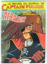 Captain Fulgur (Captain Harlock, San Ku Kai) - Recueil #1 - Editions Dargaud
