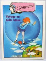 Clémentine - Livre Hachette Jeunesse - Voyage en bulle bleue