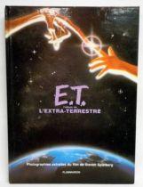 E.T. - Livre Flamarion 1982 - E.T. l\'album de l\'Extra-terrestre.