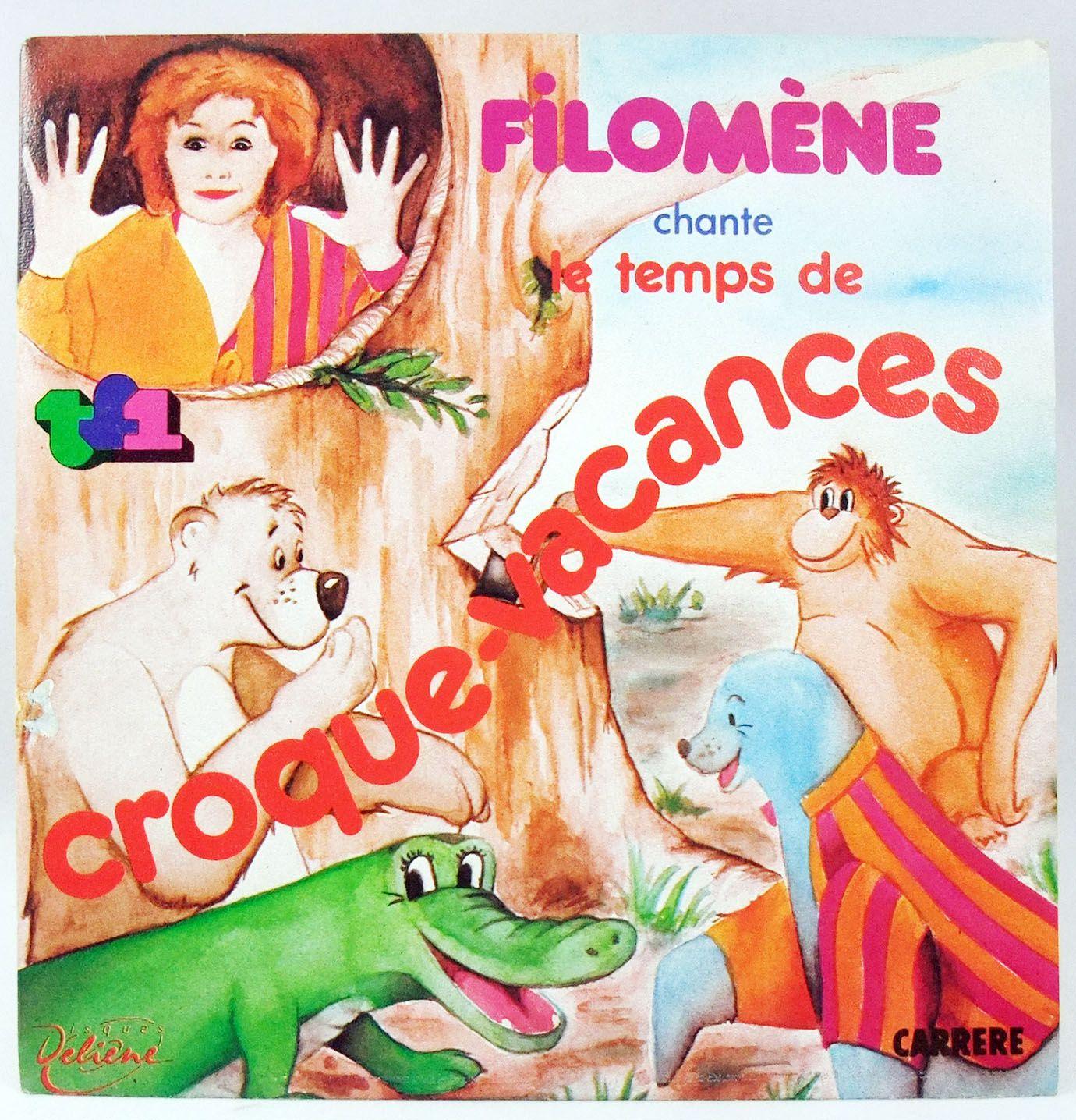 Filomène chante Croque Vacances - Générique de l\'émission - Disque 45Tours - Carrère 1983