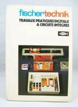 """Fischertechnik - Manuel \""""Travaux pratiques Digitale à Circuit Intégrés\"""""""