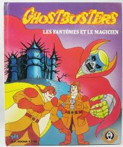 "Ghostbusters (Filmation) - G.P. Rouge & Or Editions - ""Ghosts & Magician\"""