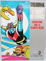 Goldorak - Edition G. P. Rouge et Or A2 - Goldorak le Robot de l\'Espace : Cataclysme sur la planète bleue
