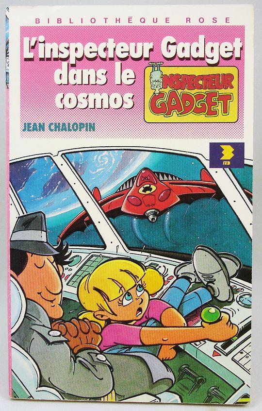 Inspecteur Gadget - Bibliothèque Rose Hachette - L\'Inspecteur Gadget dans le cosmos