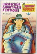 Inspecteur Gadget - Bibliothèque Rose Hachette - L\'Inspecteur Gadget passe à l\'attaque!