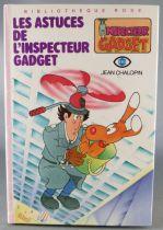Inspecteur Gadget - Bibliothèque Rose Hachette - Les Astuces de l\'Inspecteur Gadget
