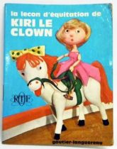 Kiri le Clown - Mini-Album Editions Gautier-Languereau La leçon d\'équitation de Kiri le Clown -  ORTF 1970
