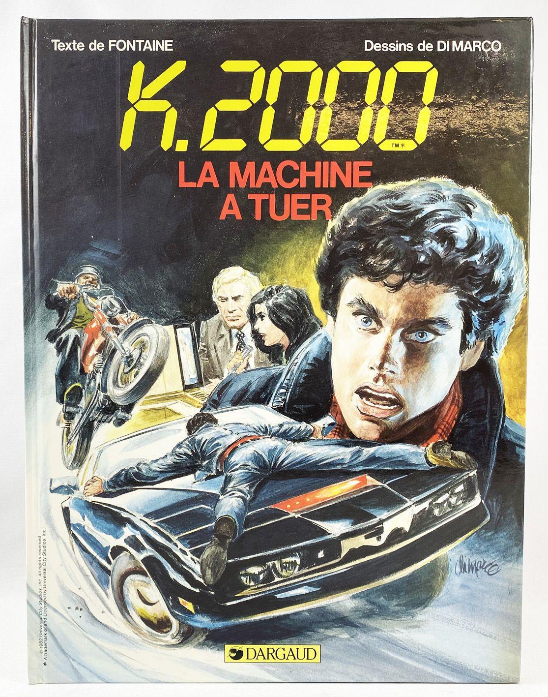 Knight Rider K2000 - La Machine à Tuer - Dargaud 1982