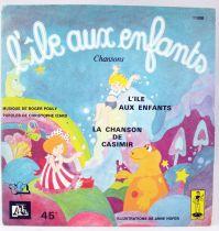 L\'Ile aux Enfants - Disque 45Tours - La chanson de Casimir - Disque Ades/TF1 1977