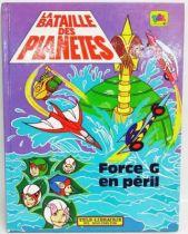 La bataille des planètes - Tele-Librairie des Deux Coqs d\'Or - Force G en péril