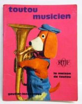 La Maison de Toutou - Merchandising - Mini-Album Editions Gautier-Languereau Toutou musicien - ORTF 1970