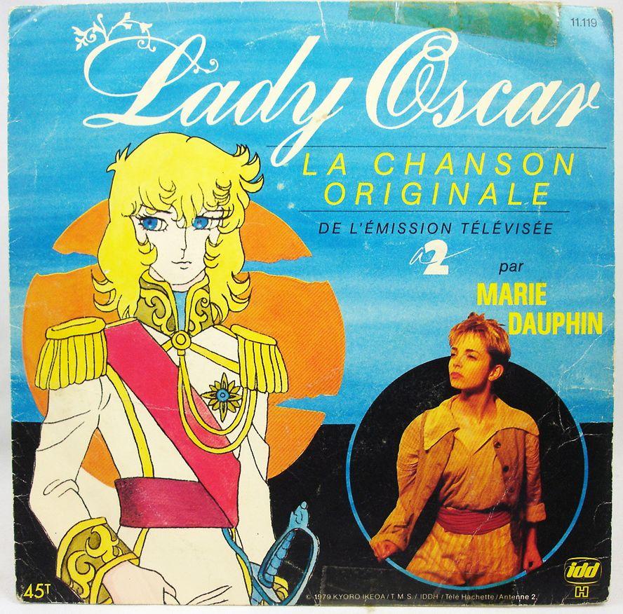 Lady Oscar - Disque 45Tours - Chanson Originale du feuilleton Tv (par Marie DAUPHIN) - Disques Ades 1986