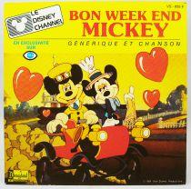Le Disney Channel - Disque 45Tours - Bon Week-End Mickey, générique et chanson - Walt Disney Prod. 1985