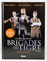 """Les Aventures des Brigades du Tigre - \""""Ni Dieu, Ni Maîte\"""" (Prologue du Film) - Editions Glénat"""
