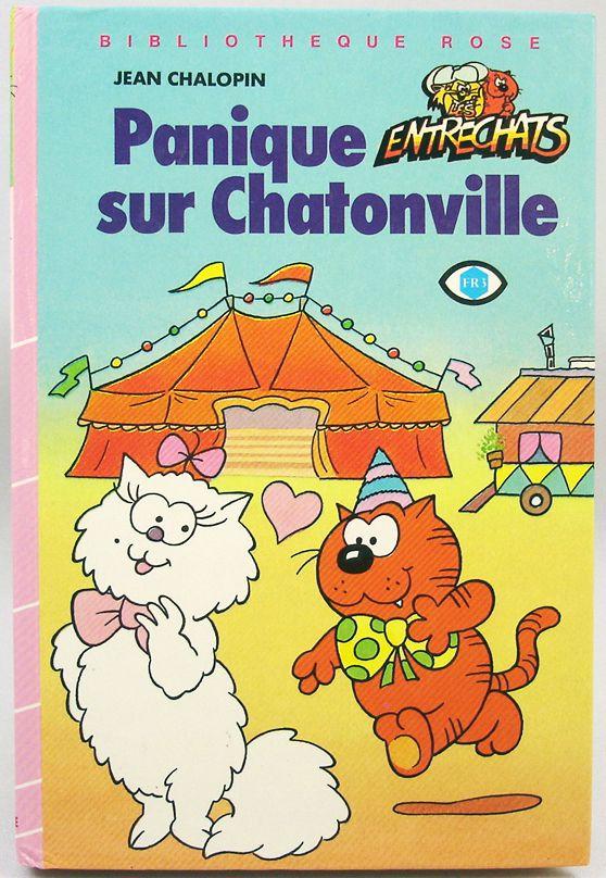 Les Entrechats Livre Bibliotheque Rose Panique Sur Chatonville