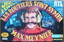 Les Routiers sont Sympa  Max Meynier - Jeu de plateau - Ematec Majorette 6 Camions Saviem Dunlop