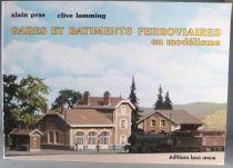 Livre A. Pras C. Lamming Gares & Batiments Ferroviaires en Modelisme Ed. Loco revue