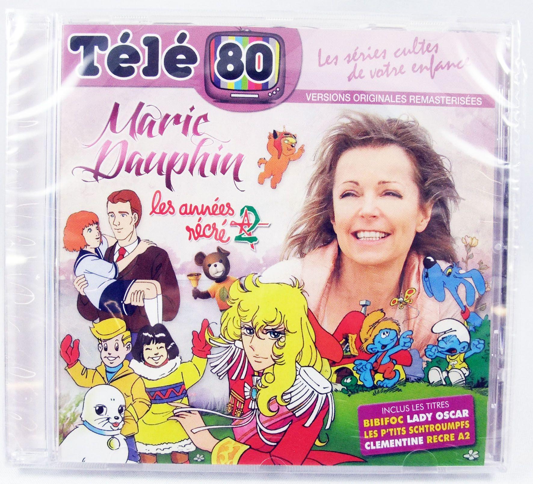 Marie Dauphin : Les Années Récré A2 - CD audio Télé 80 - Génériques en versions originales remasterisées