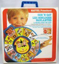 Mattel Preschool 1979 - Horloge Parlante See\'n Say L\'horloge te dit