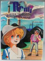 Nobody\'s Boy Remi - GP Rouge & Or Editions Book - The Mine Tragedy