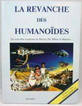 Il était une fois l\'espace - Edition Sogemo - La Revanche des Humanoïdes