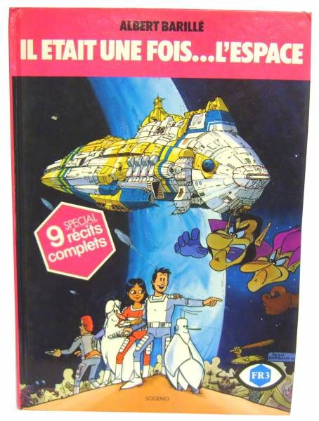 Once upon a time in Space - Story book Sogemo France 3 edition - Special: 9 complete stories