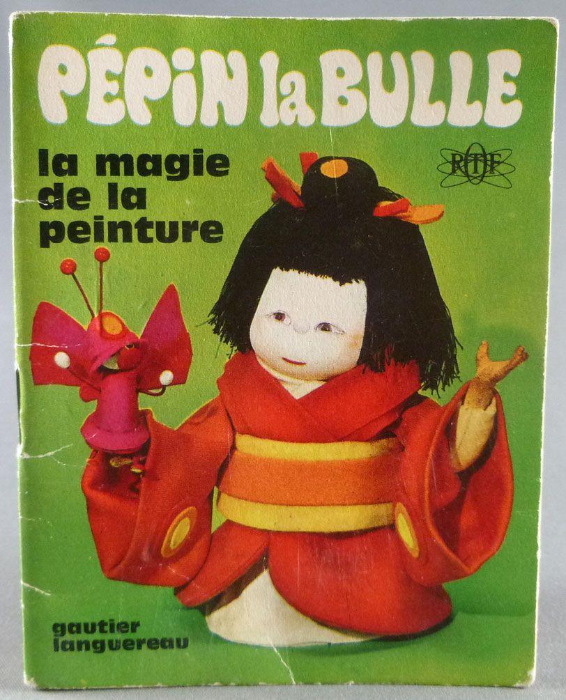 Pépin la Bulle - Mini-Comics Gautier-Languereau ORTF 1970 - The Magie of the Paint