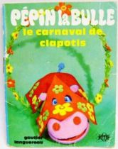 Pépin la Bulle: The Carnival of Clapotis - Mini-Comics Gautier-Languereau Editions ORTF 1970