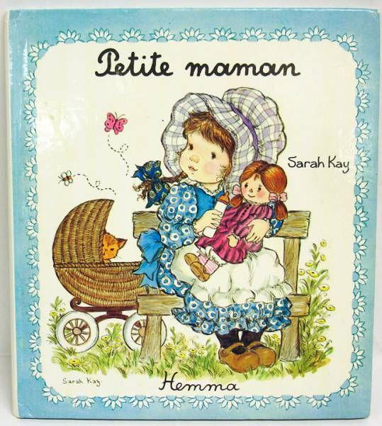 Sarah Kay - Petite Maman - Editions Hemma 1978