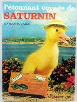 """Saturnin - \""""L\'étonnant voyage de Saturnin\"""" par Jean Tourane - Editions des Deux Coqs d\'Or 1966"""