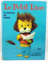 """Titus le Petit Lion - Livre \""""Le bateau de Titus\"""" - Editions Gautier-Languereau ORTF 1967"""