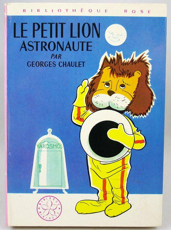 """Titus le Petit Lion - Livre Bibliothèque Rose """"Le Petit Lion Astronaute"""" par Georges Chaulet"""