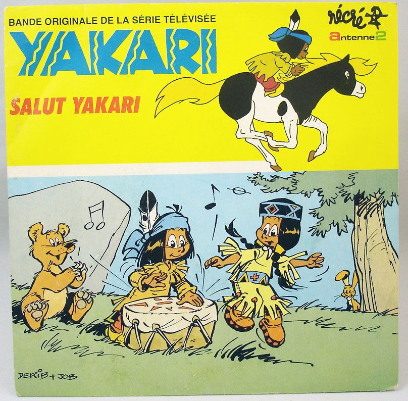 Yakari - Disque 45Tours - Salut Yakari Bande Originale de la série TV - CBS Records 1983